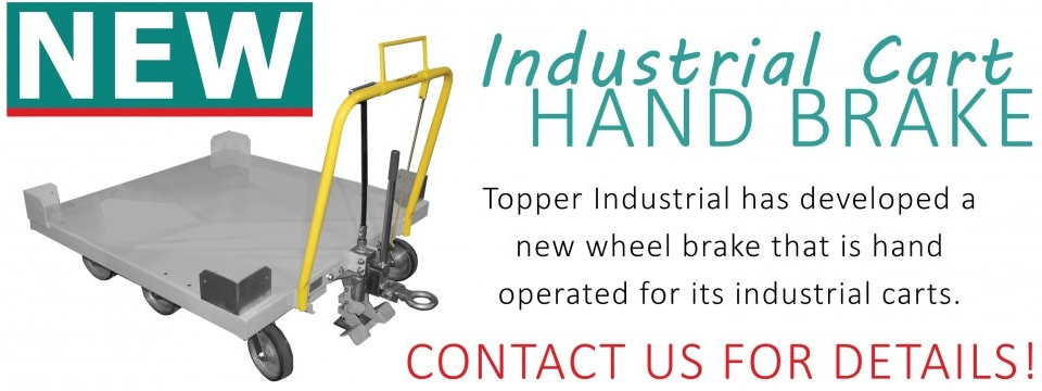 Industrial Cart Hand Brake - Topper Industrial
